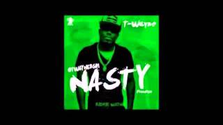 T-wayne nasty freestyle 1 hour