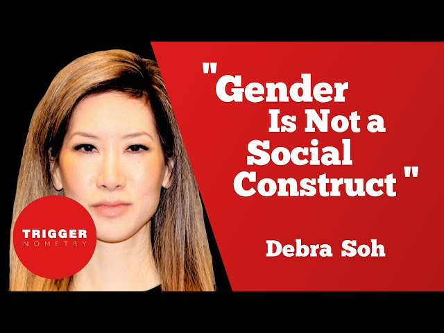 """Gender Is Not a Social Construct"" - Debra Soh"