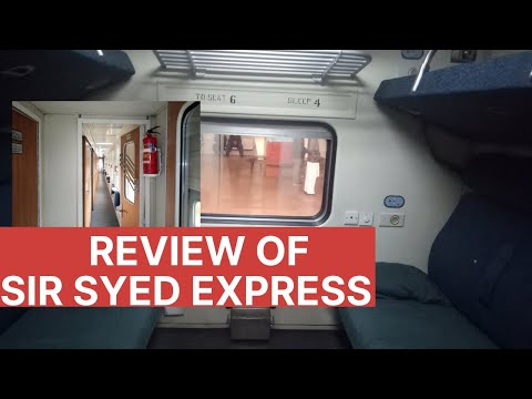 Review Of Sir Syed Express | AC Sleeper, AC Business And Economy Class | 2020 | Pakistan Railways