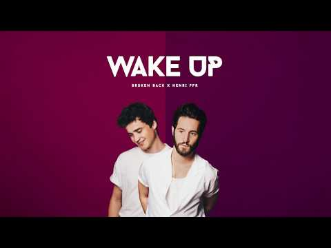 Broken Back X Henri PFR - Wake Up