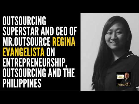 Outsourcing Superstar Regina Evangelista on Outsourcing to the Philippines