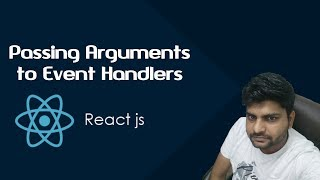 ReactJS Tutorials in Hindi Passing Arguments to Event Handlers Part-12