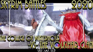 Skyrim Battles - 2020 - College Of Winterhold -Vs- Volkihar Clan Legendary Settings
