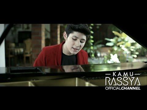 RASSYA - KAMU ( Official Music Video ) ( OST. Film Cerita Cinta )