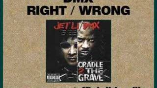 DMX - Right/Wrong