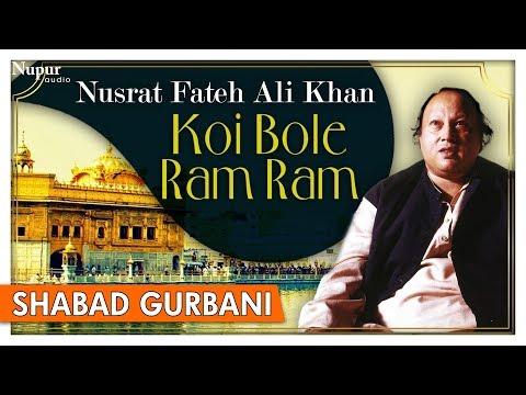 Koi Bole Ram Ram - Nusrat Fateh Ali Khan -...