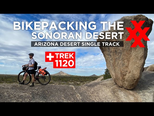 Bikepacking Arizona Sonoran Desert - 60 Miles of Singletrack Trek 1120