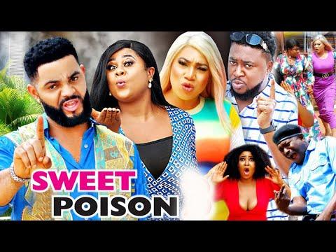 Download SWEET POISON SEASON 1 - (New Movie )  2021 Latest Nigerian Nollywood Movie