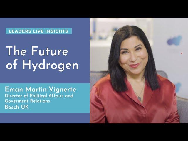 The Future of Hydrogen | Eman Martin-Vignerte | Leaders LIVE Insights
