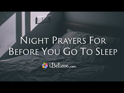 Night Prayers Before Sleeping - Pray at Bedtime for Peaceful Rest