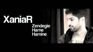 Xaniar - Zendegie Hame Hamine 2012