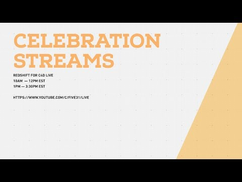 Redshift for Cinema4D LIVE 1K Celebration
