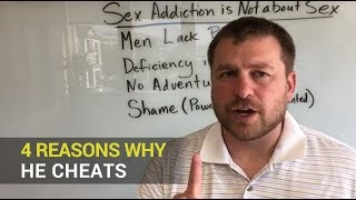 4 Reasons Why He Cheats