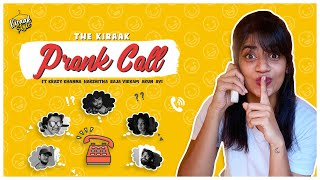 Prank Call Ft. @Girl Formula Harshitha,@Krazy Khanna,@Boy Formula Arun | Kiraak Style | Chai Bisket
