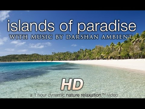 """""""Islands of Paradise"""" w Music HEALING Tropical Nature Relaxation Video 1080p"""