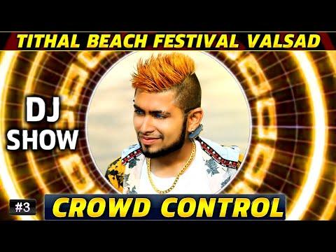 #3 Live DJ Performance Beach Festival 2018 | DJ Night | Tithal Valsad Gujarat | Crowd Control | HD
