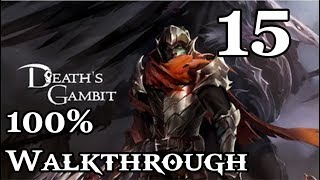 Death's Gambit - Walkthrough Part 15: Endless