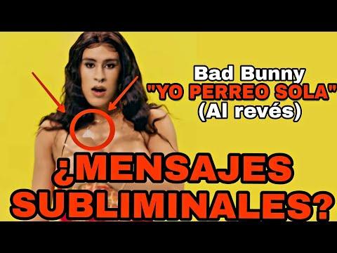 No Escuches YO PERREO SOLA de Bad Bunny AL REVÉS | Mensajes Subliminales