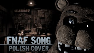 The Living Tombstone - Five Nights at Freddy's Song (Polish Cover by Soniuss)