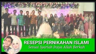 Beginilah Resepsi Pernikahan Islami Sesuai Syariah GilangNabila 13 Januari 2019 Barakallah