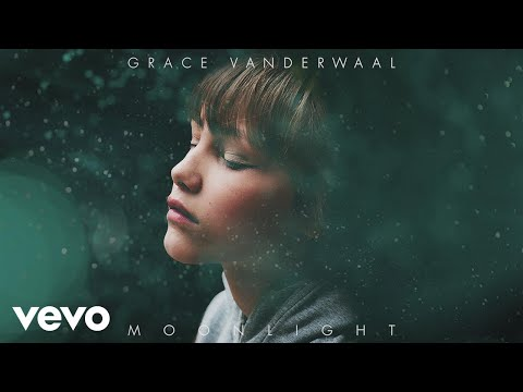 Grace VanderWaal - Moonlight (Audio)