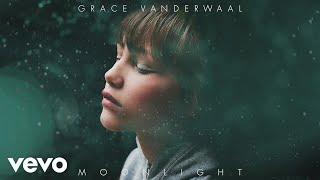 Grace VanderWaal Moonlight Audio