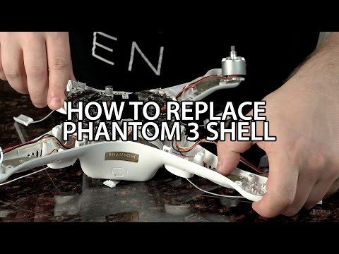 Full Guide - Replacing Phantom 3 Shell - in 4K