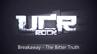 Breakaway The Bitter Truth HD