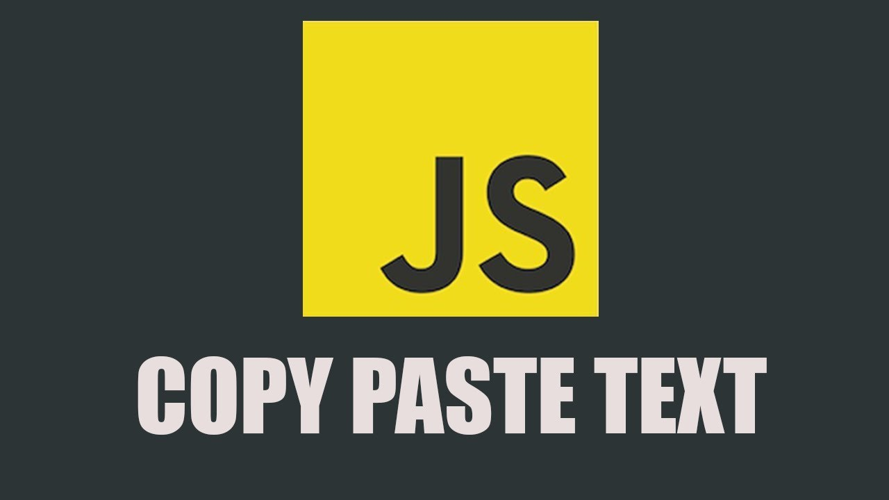How to Copy and Paste Text in Javascript