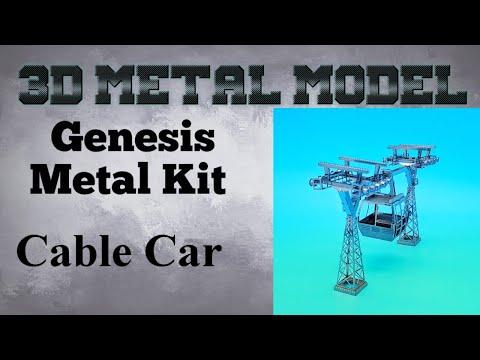 Genesis Metal Model Build - Cable Car