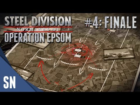 Mission 4: Over the hill and far away! - Steel Division: Normandy 44 Campaign: Operation Epsom