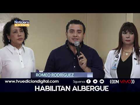 Habilitan Albergue en Hospital Rosales
