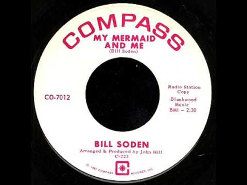 Bill Soden - my mermaid and me