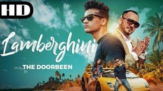 Gambar cover Lamberghini (Full Song) | The Doorbeen Feat | Latest Punjabi Song 2018