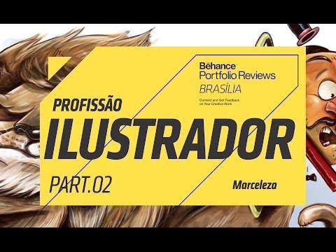 04 - Profissão Ilustrador - PARTE 2 com Marceleza - Behance Brasília