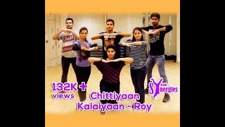 Dance Choreography on Chittiyaan Kalaiyaan - Roy