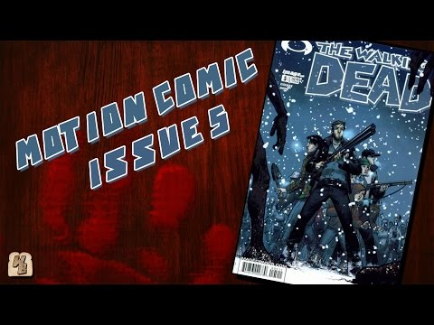 The Walking Dead: Issue 5 - Motion Comic