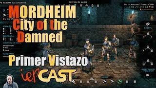 MORDHEIM City of the Damned - Primer Vistazo