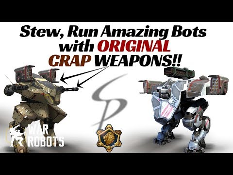 War Robots - Pro Bots with their ORIGINAL Crappy Weapons!!!