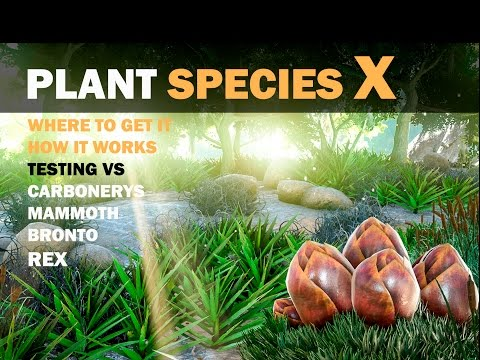 ARK SURVIVAL EVOLVED -PLANT SPECIES X- HOW TO GET IT, HOW IT WORKS