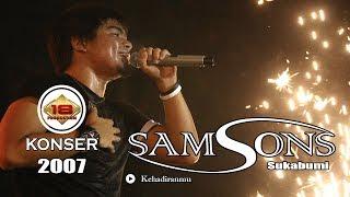 SAMSONS Kehadiranmu LIVE KONSER SUKABUMI 2007