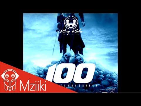King Kaka - 100 (Official Audio)