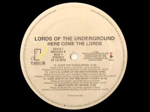 Lord Jazz Hit Me One Time (make it funky) - Lords of the Underground