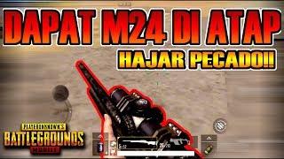 DAPAT M24 DI ATAP! M24 SUDAH JADI SENJATA SPAWN! FPP MIRAMAR! PUBG MOBILE