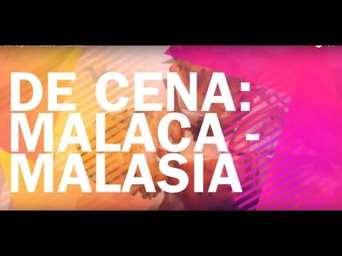 Cena por Malaca - Malasia