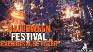 Monster Hunter World - EVENTOS QUE VOCÊ NÃO PODER PERDER NO FESTIVAL DE HALLOWEEN!
