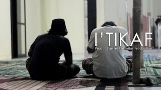 I'TIKAF - Short Film