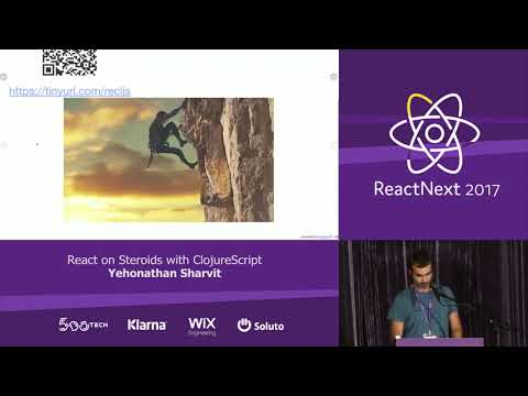 Yehonathan Sharvit: React on Steroids with ClojureScript — ReactNext 2017