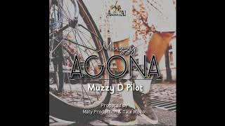 Muzzy D Pilot - Muzzy Agona Official Audio Produced by Maly Production & Tala Music