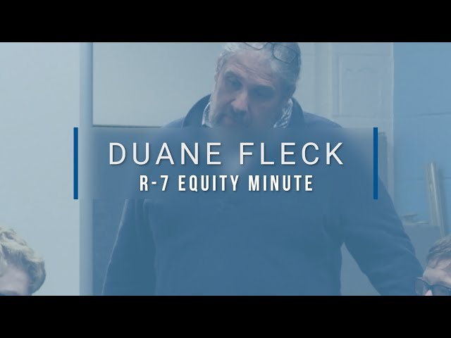 Lee's Summit R-7 Equity Minute featuring Duane Fleck